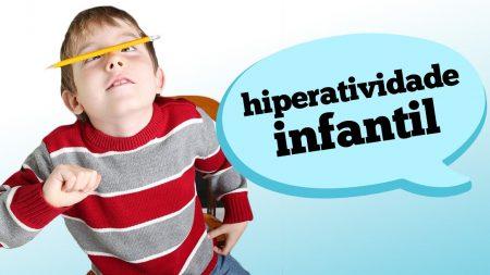IDENTIFICANDO A HIPERATIVIDADE INFANTIL