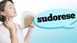 SUDORESE: OS SINTOMAS DO SUOR EXCESSIVO – HIPERIDROSE